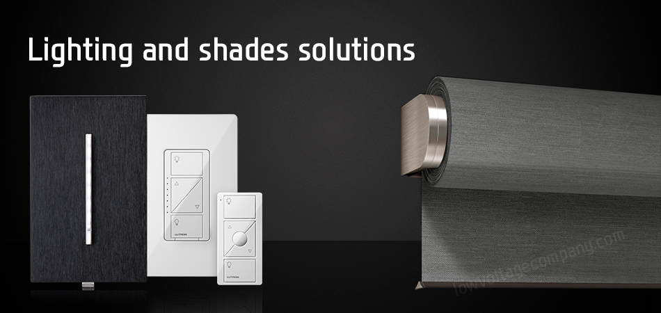 Lighting and shades solutions